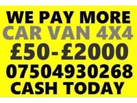 07504 930268 SELL YOUR CAR 4x4 FOR CASH BUY MY SCRAP COMMERCIAL x