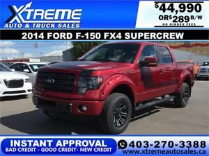 2014 Ford F-150 FX4 Supercrew LIFTED $289 b/w *INSTANT APPROVAL*