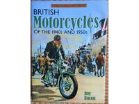 British Motorcycles of the 1940's and 1950's by Roy Bacon