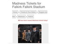 2 madness seated tickets Falkirk