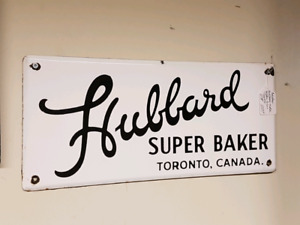 Hubbard Super Baker Toronto Advertising Porcelain Vintage Sign