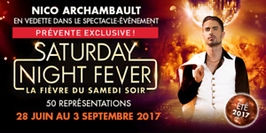 2 Billets pour Saturday Night Fever