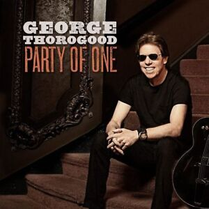 """George Thorogood """"Front of the Stage or Reserve Seats"""""""