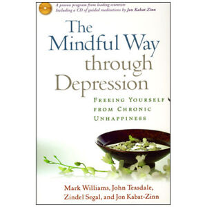 THE MINDFUL WAY THROUGH DEPRESSION W/CD