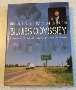 Bill Wyman's Blues Odyssey hard cover book