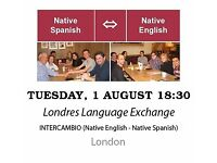 Native Spanish - Native English - Londres Language Exchange - Tuesday 1st August