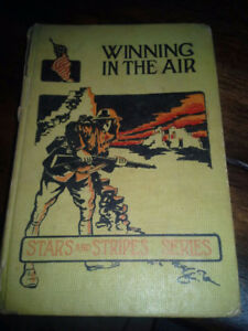 1st World War Book -Winning in the Air 1915