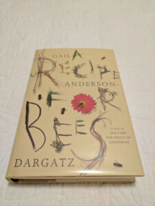 A Recipe For Bees ~ Gail Anderson ~ Hardcover