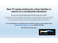 New TV series looking for urban families in search of countryside adventure