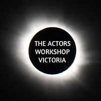 The Actors Workshop Victoria Audition Notice - September 22 & 23