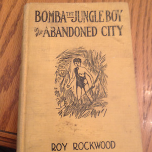 Bomba the Jungle Boy by Roy Rockwood vintage 1926