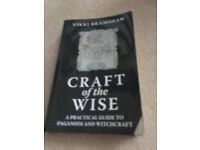 """""""Craft of the Wise - a practica guide to paganism and witchcraft."""" By Vikki Bramshaw."""