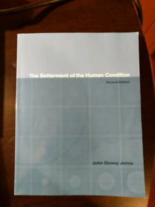 The betterment of the human condition, second edition
