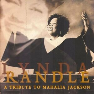 Lynda Randle-Tribute to Mahalia Jackson-new and sealed cd +