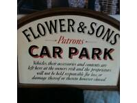 FLOWER + SONS .. PATRONS CAR PARK sign picture is metal