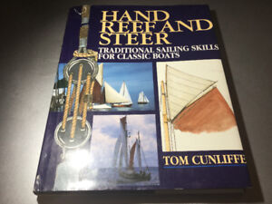 Hand, Reef & Steer Traditional Sailing Skills for Classic Boats