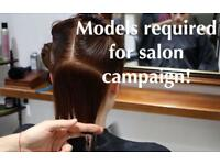 Hair Models Required for Salon Campaign.
