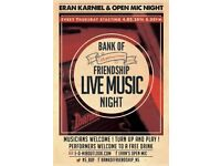 Musicians wanted- Eran's open mic at Bank of Friendship Highbury- This Thursday 8pm sign up.
