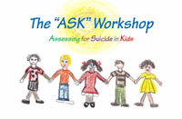 ASK training (Assessing for Suicide in Kids 5-14)