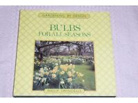 Gardening / Garden Book, Bulbs For All Seasons by Philip Swindells, Histon