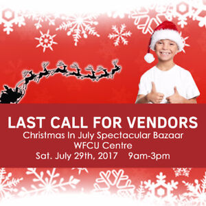 CHRISTMAS IN JULY BAZAAR- Vendors Wanted
