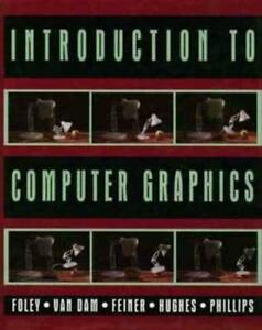 Introduction to Computer Graphics (Foley, 1993, hardcover)