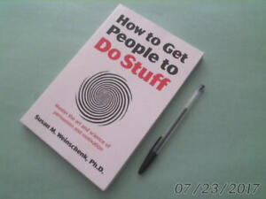 HOW TO GET PEOPLE TO DO STUFF softcover 2013