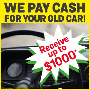 WE PAY CASH FOR YOUR OLD CAR!