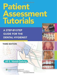 Patient Assessment Tutorials: A Step-By-Step Procedures Guide