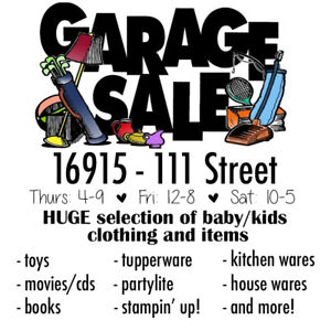 GARAGE SALE & BABY ITEM SALE - North Edmonton Castledowns