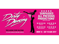 Dirty Dancing musical 2 tickets