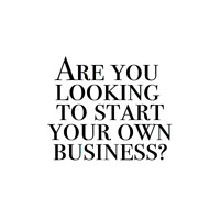 Are you looking to start your own business?