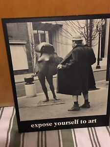 """Art - poster - famous photo- """"Expose yourself to Art"""""""