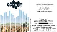 Lady Gaga Centre Bell - Lady Gaga tickets Bell Center = 200 $