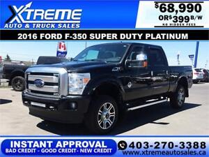 2016 Ford F350 Super Duty Platinum *INSTANT APPROVAL* $399/BW!