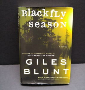 Blackfly Season Giles Blunt book (basis for Cardinal TV series2)