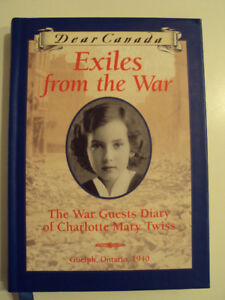 Dear Canada – Exiles from the War