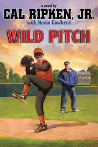 Cal Ripkin Jr.-Wild Pitch hardcover book-excellent condition