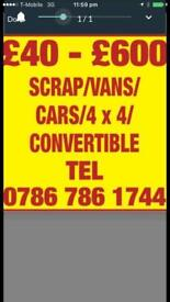 Cash paid in Huddersfield. Scrap vans cars