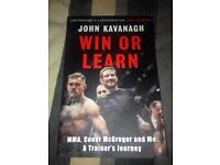 Win or Learn - John Kavanagh - MMA, Conor McGregor and Me : A trainers journey