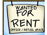 ** WANTED TO RENT **small shop, unit, office, workshop - suitable for Therapy use