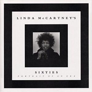 Linda McCartney's Sixties: Portrait of an Era Softcover