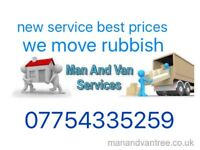 Man and van (rubbish removals available)