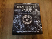Official Illustrated History of Manchester United 1878-2010 Hardback Bobby Charlton
