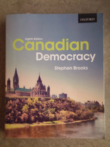Canadian Democracy by Stephen Brooks 8th Edition
