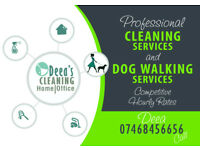 General cleaning home/office and dog walking sevices