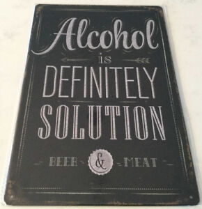 Enseigne ''Alcohol is definitely a solution''