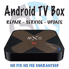 Android TV box Repair and update