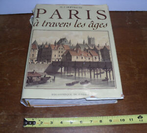 PARIS à travers les âges France book livre Hoffbauer & Bonnardot