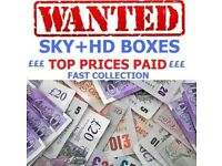 Sky hd boxes wanted cash paid